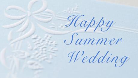 夏の結婚式で使いたいハッピーで爽やかなシリーズ