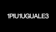 1PIU1UGUALE3 ウノピュウノウグァーレトレ