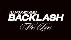 BACKLASH The Line バックラッシュ ザ・ライン